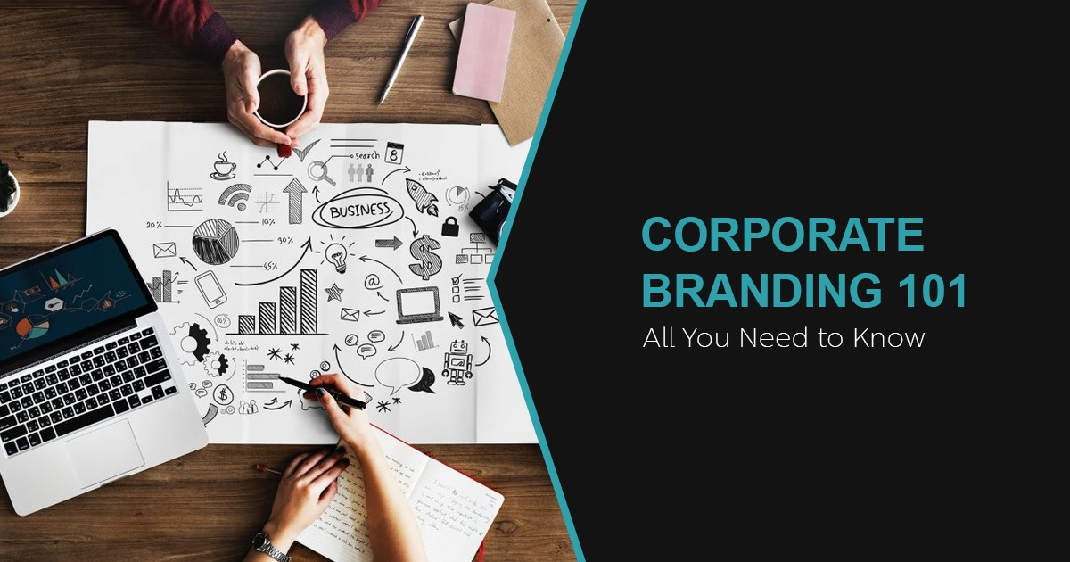 Corporate Branding 101 - All You Need to Know - Crux Creative Solutions