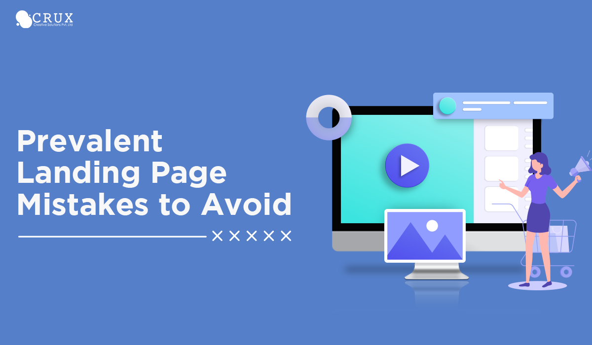 Prevalent Landing Page Mistakes to Avoid