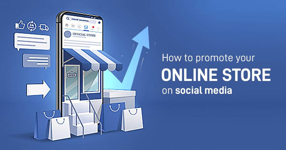 How to Promote Your Online Store on Social Media - Crux Creative Solutions