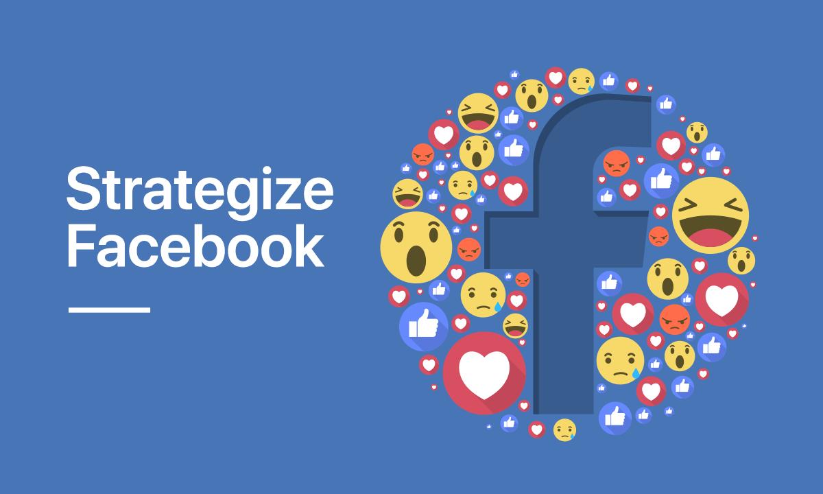 Strategize Facebook - Crux Creative Solutions