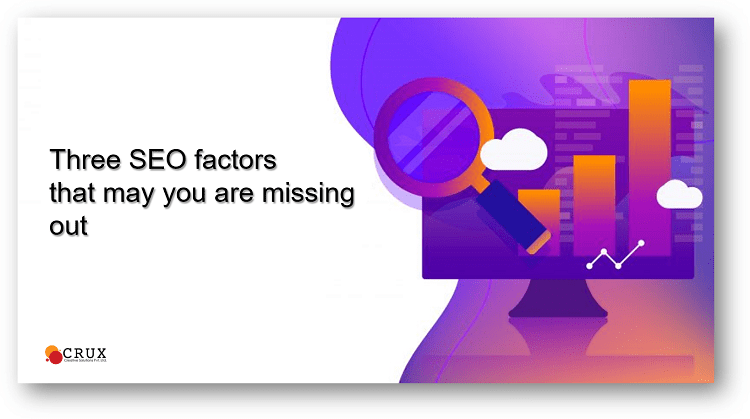 Three SEO Factors that may you are missing out-min