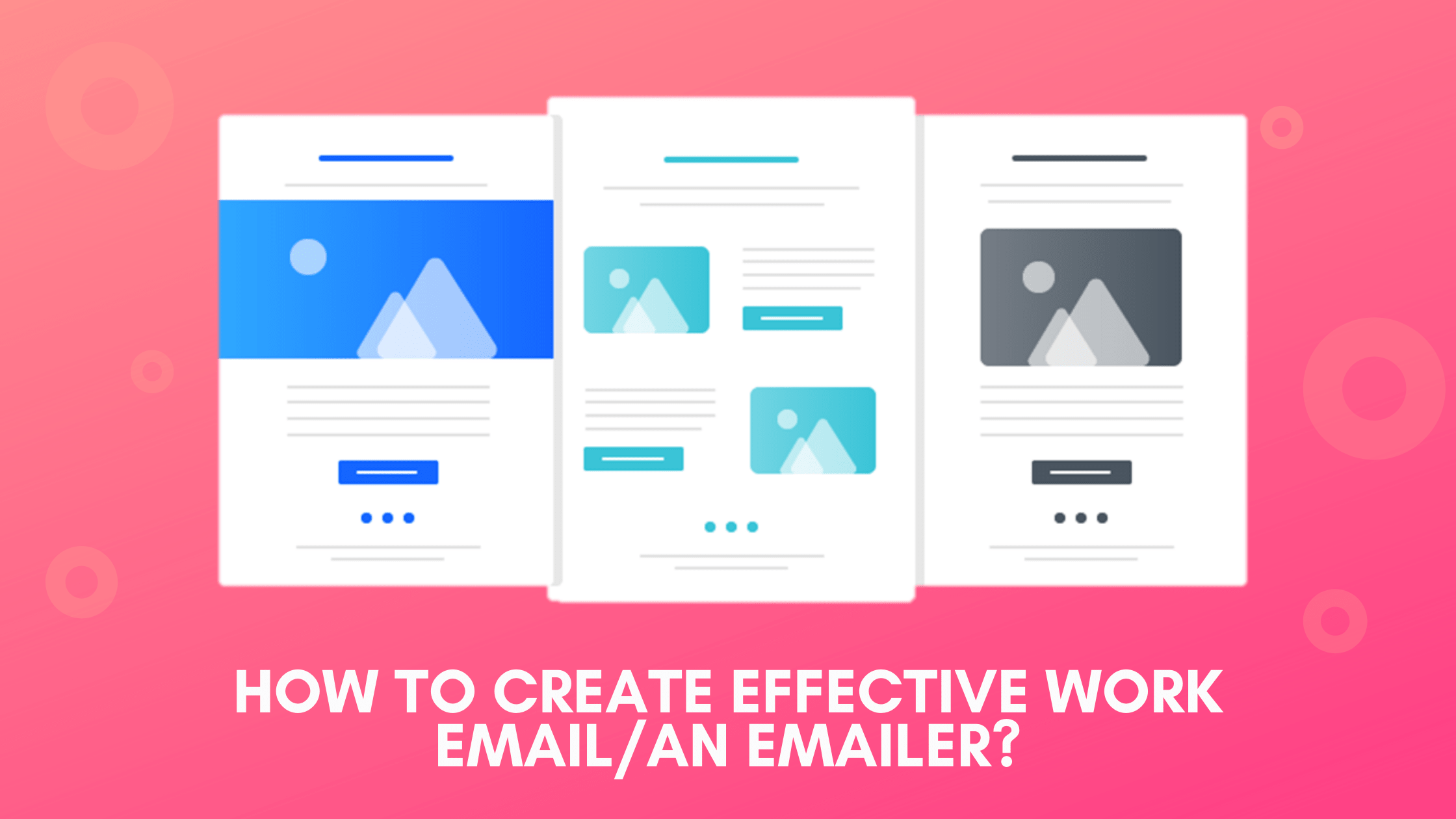 How To Create Effective Work Email An Emailer - Crux Creative