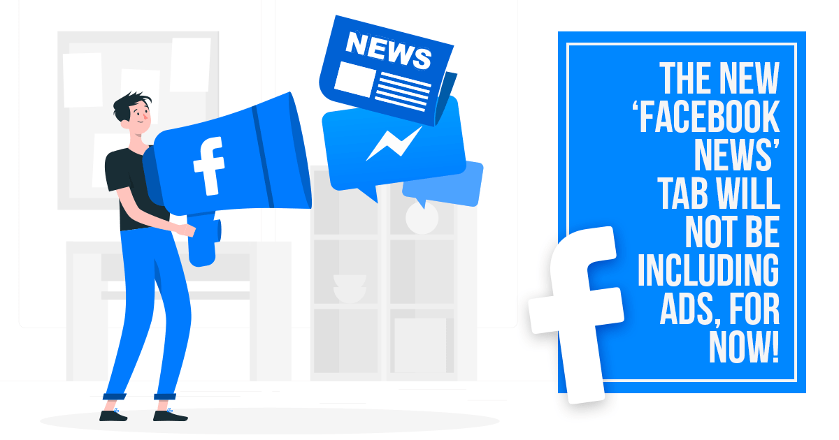 new-facebook-news-tab-will-not-be-including-ads