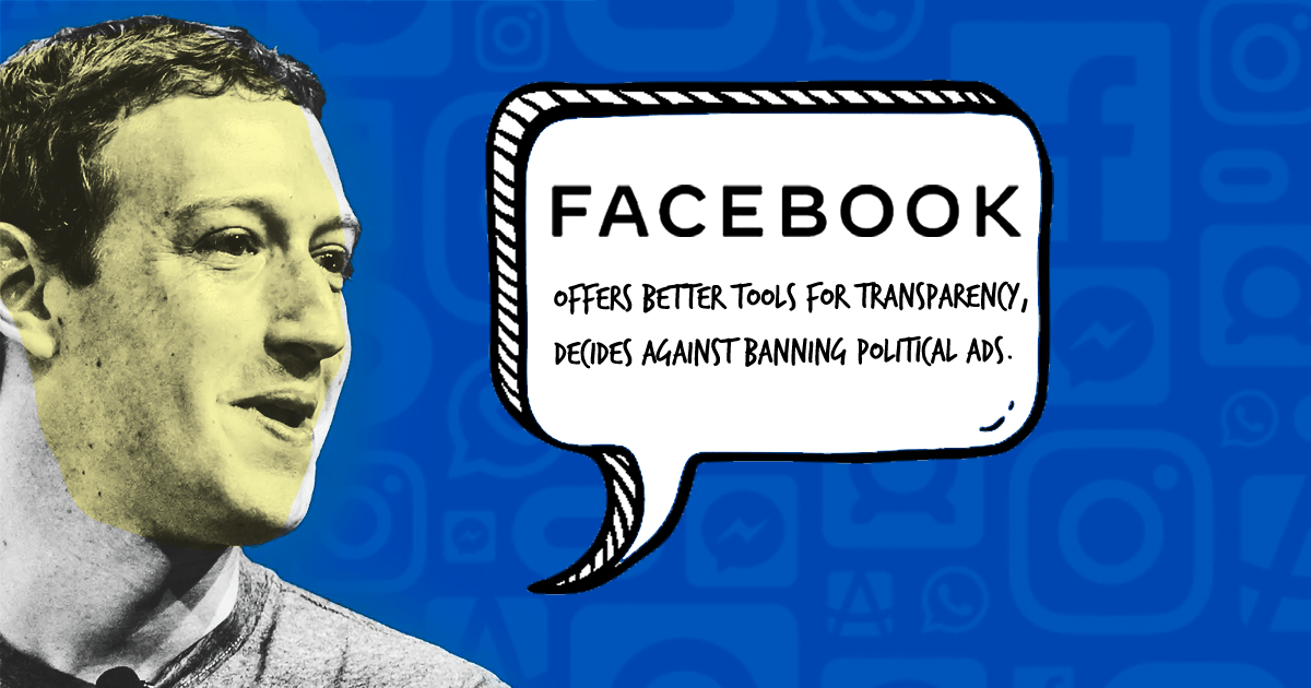Facebook offers better tools for transparency, decides against banning political ads