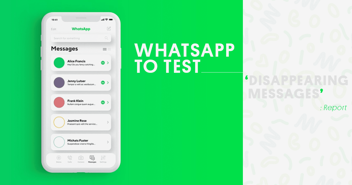 WhatsApp to test 'Disappearing Messages': Report